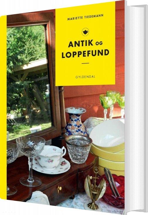 Billede af Antik Og Loppefund - Mariette Tiedemann - Bog