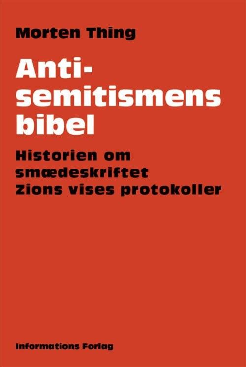 Billede af Antisemitismens Bibel - Morten Thing - Bog