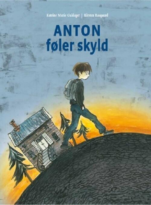 Image of   Anton Føler Skyld - Katrine Marie Guldager - Bog