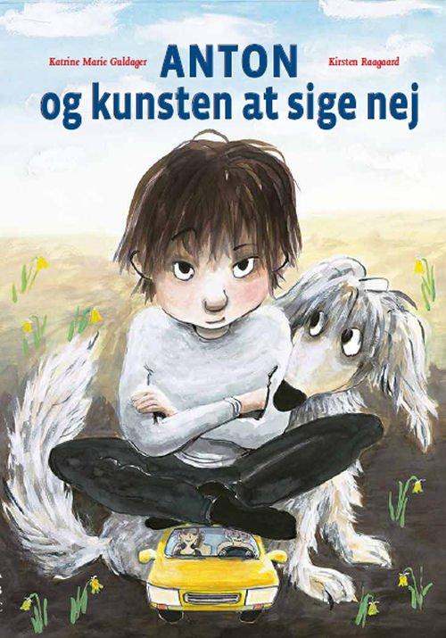 Image of   Anton Og Kunsten At Sige Nej - Kirsten Raagaard - Bog