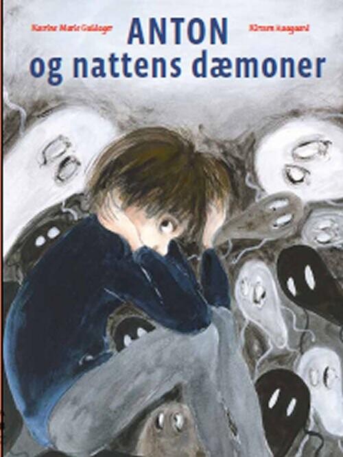 Image of   Anton Og Nattens Dæmoner - Katrine Marie Guldager - Bog