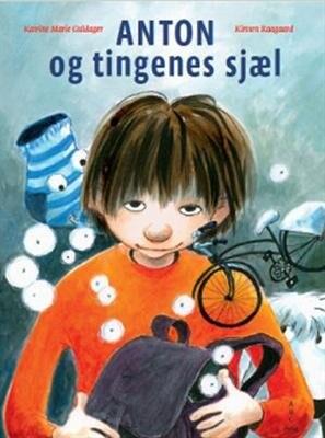 Image of   Anton Og Tingenes Sjæl - Katrine Marie Guldager - Bog