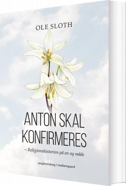 Image of   Anton Skal Konfirmeres - Ole Sloth - Bog