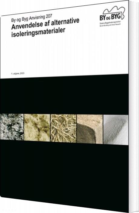 Image of   Anvendelse Af Alternative Isoleringsmateriale - Carsten Pedersen - Bog