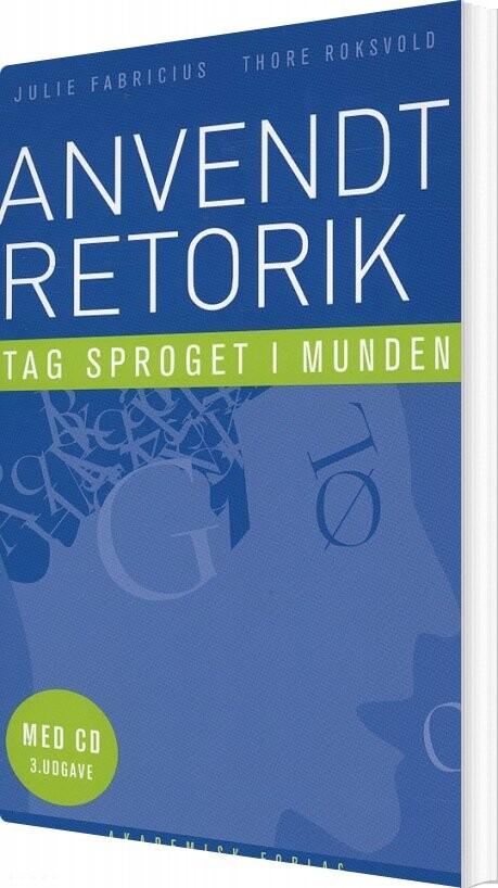 Image of   Anvendt Retorik - Julie Fabricius - Bog