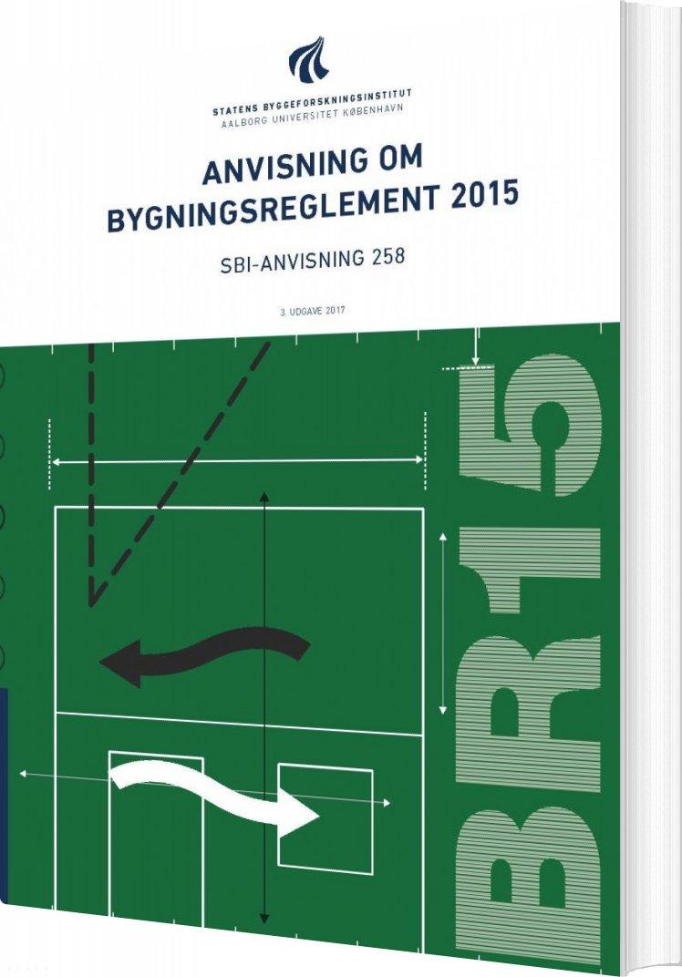 Image of   Anvisning Om Bygningsreglement 2015 - M.fl - Bog