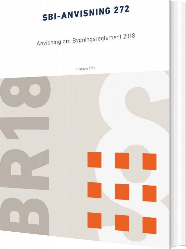 Image of   Anvisning Om Bygningsreglement 2018 - M.fl - Bog