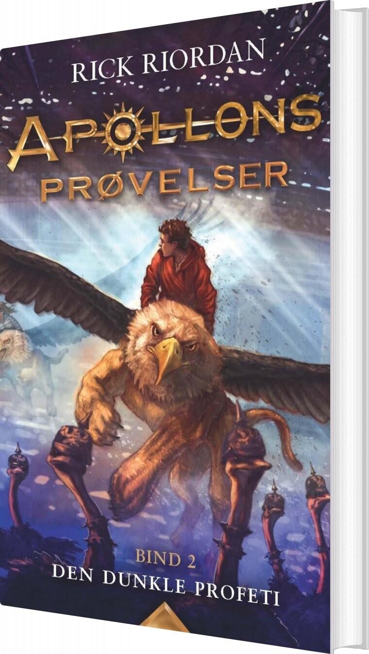 Image of   Apollons Prøvelser 2 - Den Dunkle Profeti - Rick Riordan - Bog