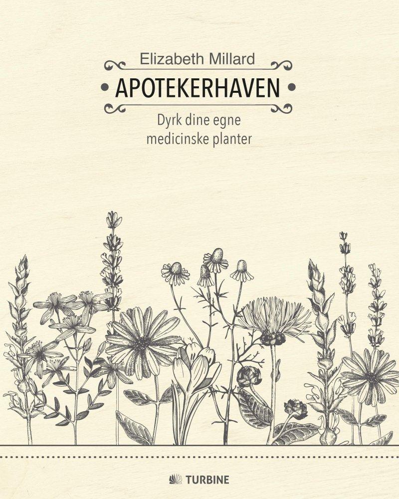 Apotekerhaven - Elizabeth Millard - Bog