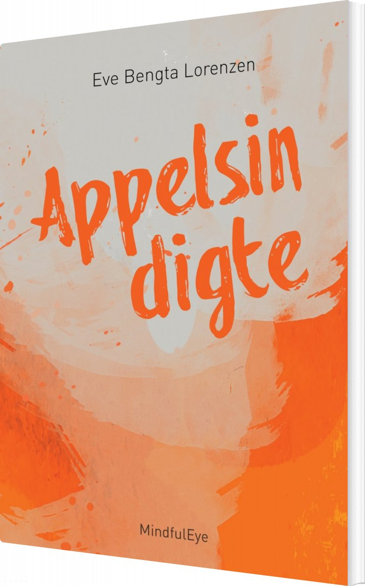 Image of   Appelsindigte - Eve Bengta Lorenzen - Bog
