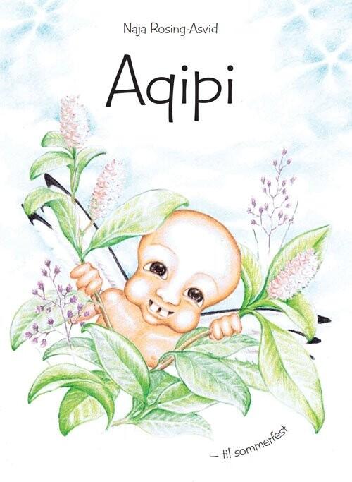 Image of   Aqipi - Til Sommerfest - Naja Rosing-asvid - Bog