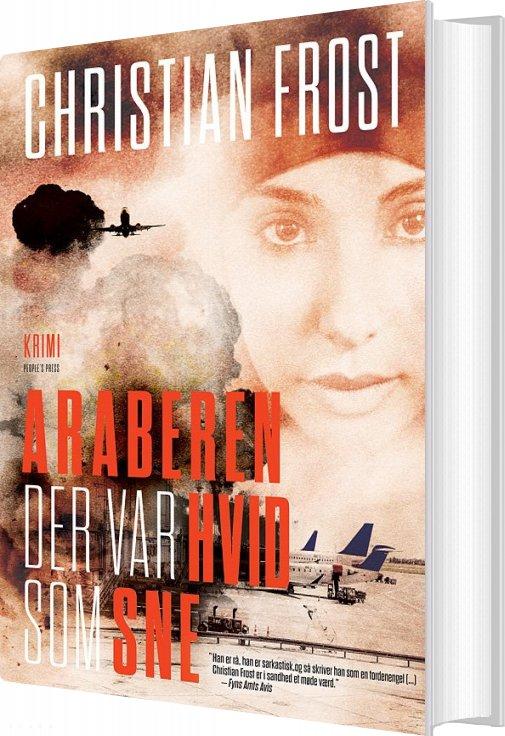 Image of   Araberen Der Var Hvid Som Sne - Christian Frost - Bog