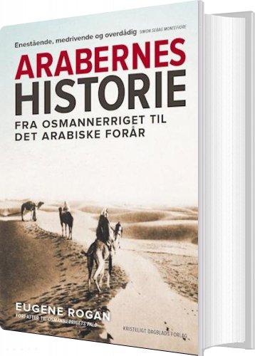 Arabernes Historie - Eugene Rogan - Bog