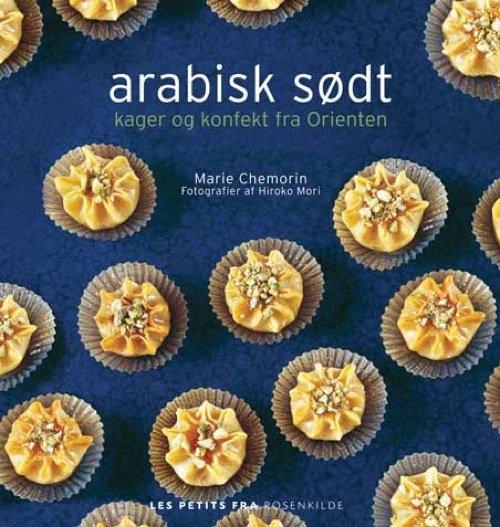 Image of   Arabisk Sødt - Marie Chemorin - Bog