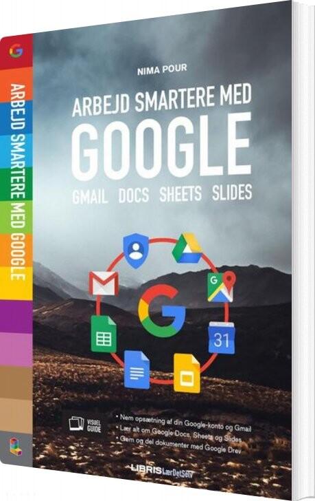 Image of   Arbejd Smartere Med Google - Nima Pour - Bog