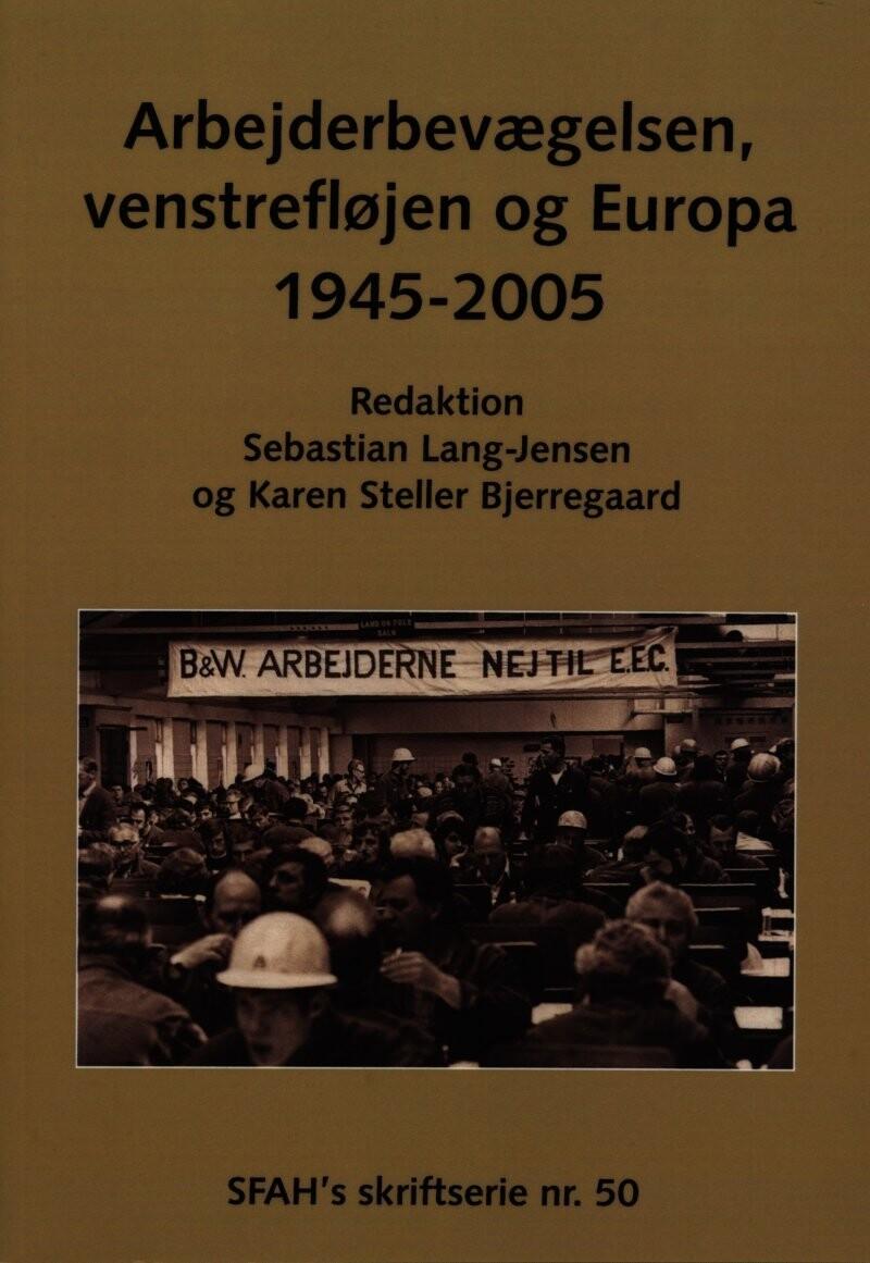 Billede af Arbejderbevægelsen, Venstrefløjen Og Europa - Karen Steller Bjerregaard - Bog