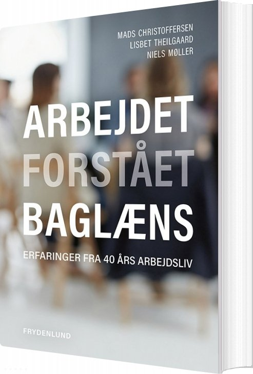 Image of   Arbejdet Forstås Baglæns - Niels Møller - Bog