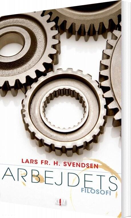 Image of   Arbejdets Filosofi - Svendsen - Bog