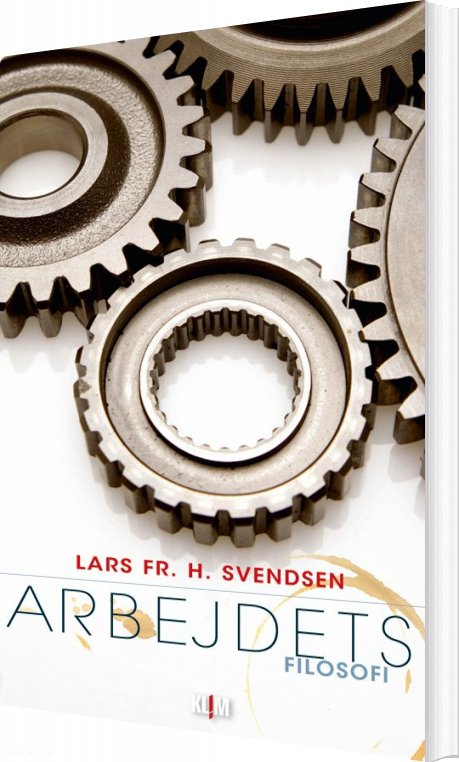 Image of   Arbejdets Filosofi - Lars Frederik H - Bog