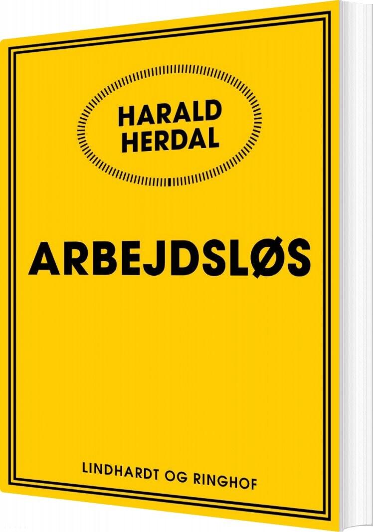 Image of   Arbejdsløs - Harald Herdal - Bog
