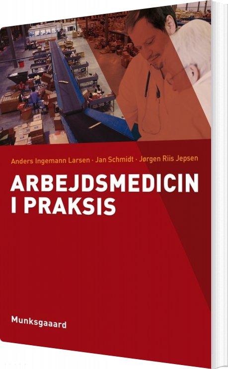 Billede af Arbejdsmedicin I Praksis - Anders Ingemann Larsen - Bog