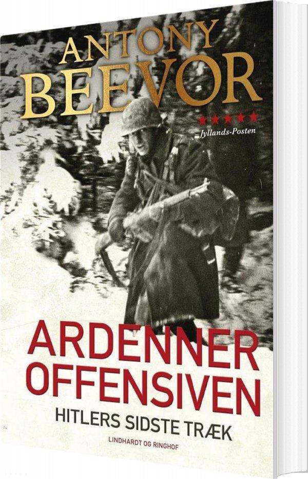 Billede af Ardenneroffensiven - Hitlers Sidste Træk - Antony Beevor - Bog