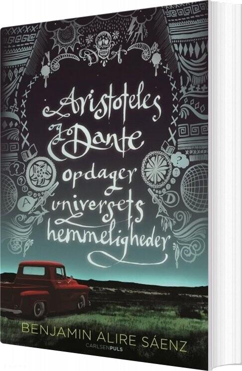 Image of   Aristoteles Og Dante Opdager Universets Hemmeligheder - Benjamin Alire Sáenz - Bog