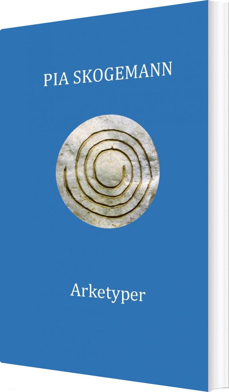 Arketyper - Pia Skogemann - Bog