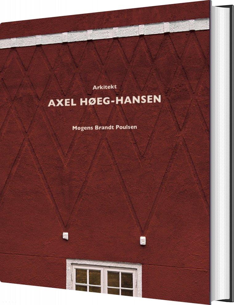 Image of   Arkitekt Axel Høeg-hansen - Mogens Brandt Poulsen - Bog