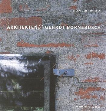 Image of   Arkitekten Gehrdt Bornebusch - Gerhard Bornebusch - Bog