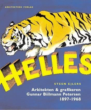 Image of   Arkitekten & Grafikeren Gunnar Biilmann Petersen 1897-1968 - Steen Ejlers - Bog