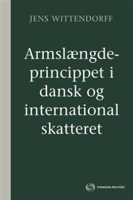 Image of   Armslængdeprincippet I Dansk Og International Skatteret - Jens Wittendorff - Bog