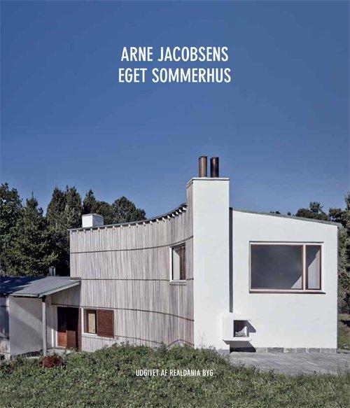 Image of   Arne Jacobsens Eget Sommerhus - Kjeld Vindum - Bog