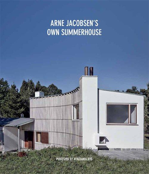 Image of   Arne Jacobsens Own Summerhouse - Kjeld Vindum - Bog