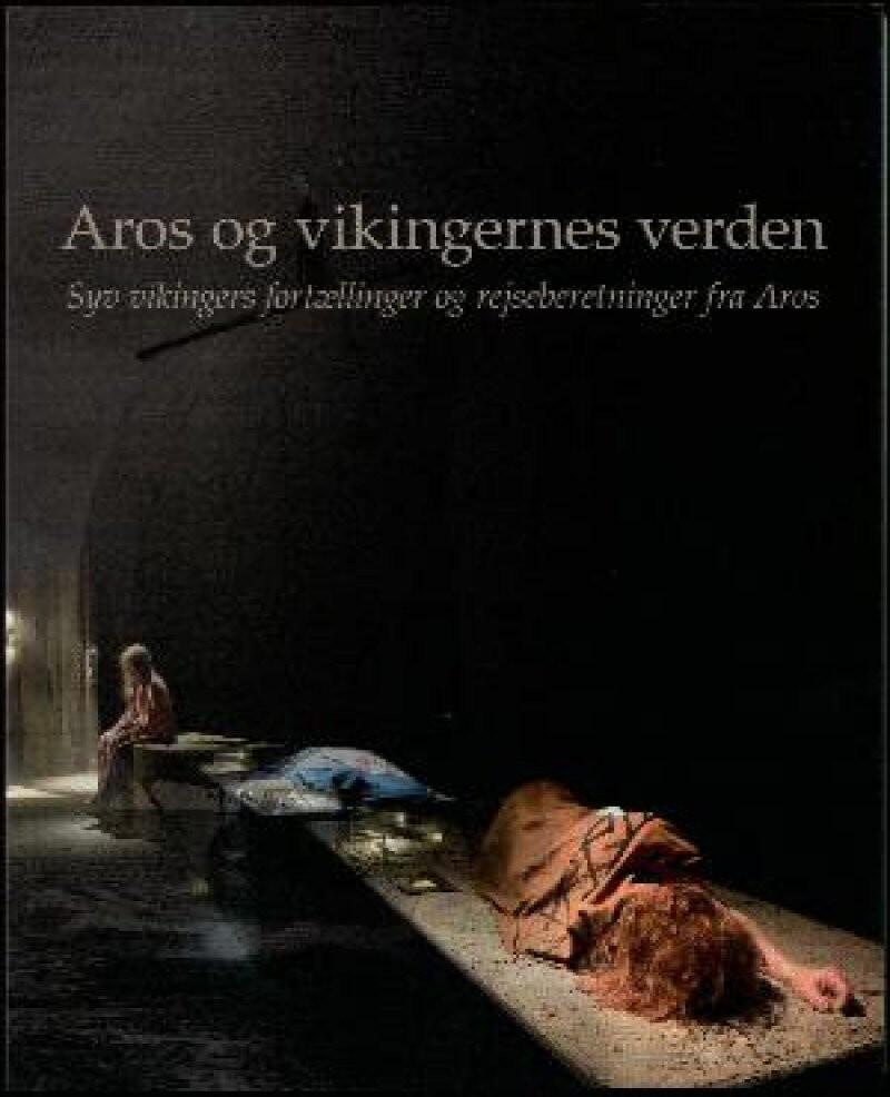 Billede af Aros Og Vikingernes Verden - Hans Skov - Bog