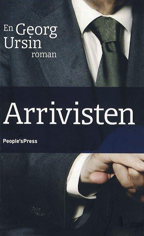 Image of   Arrivisten - Georg Ursin - Bog