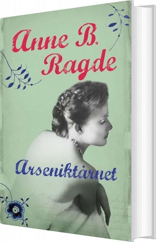 Image of   Arseniktårnet - Anne B. Ragde - Bog
