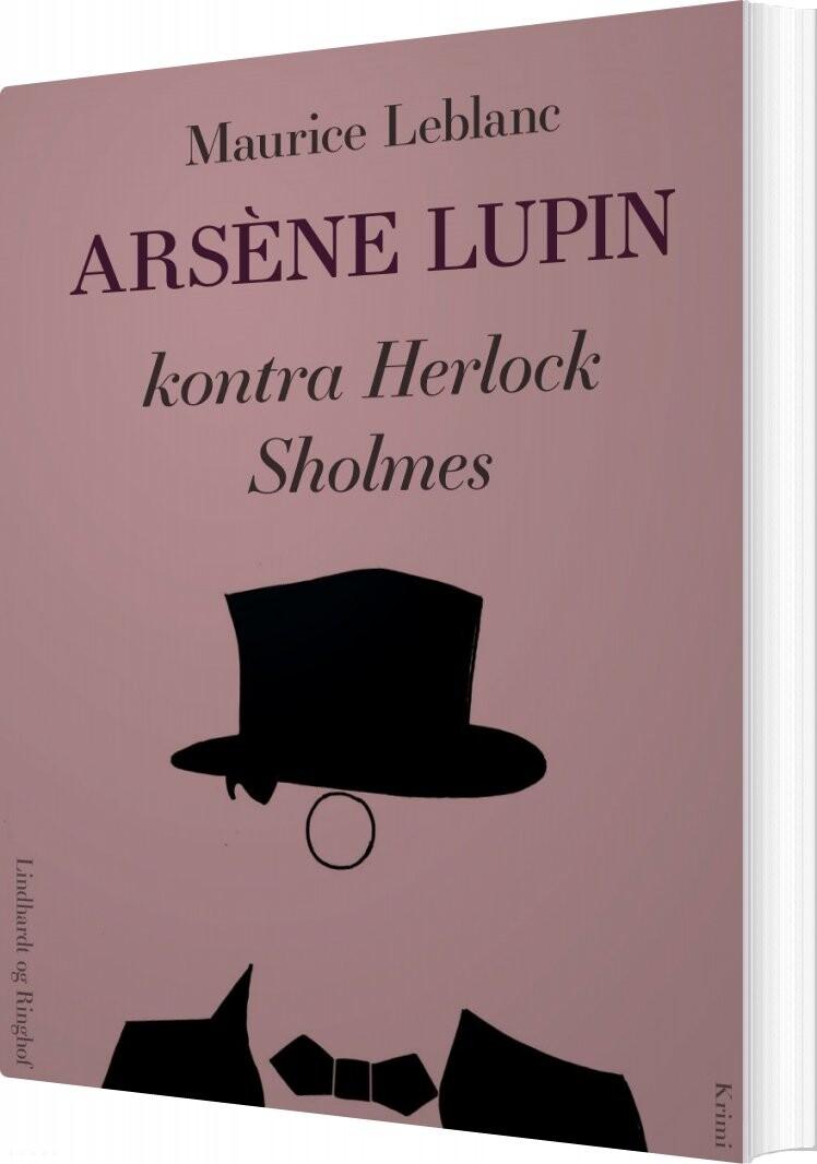 Arsène Lupin - I Al Fortrolighed - Maurice Leblanc - Bog