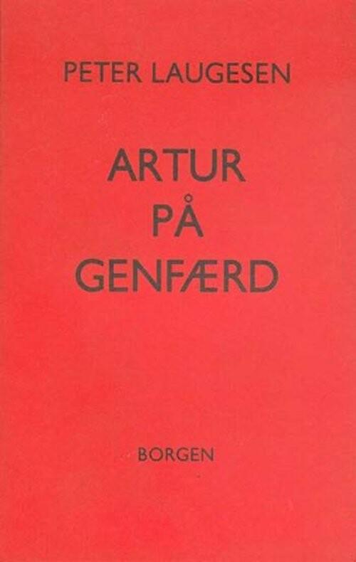Image of   Artur På Genfærd - Peter Laugesen - Bog