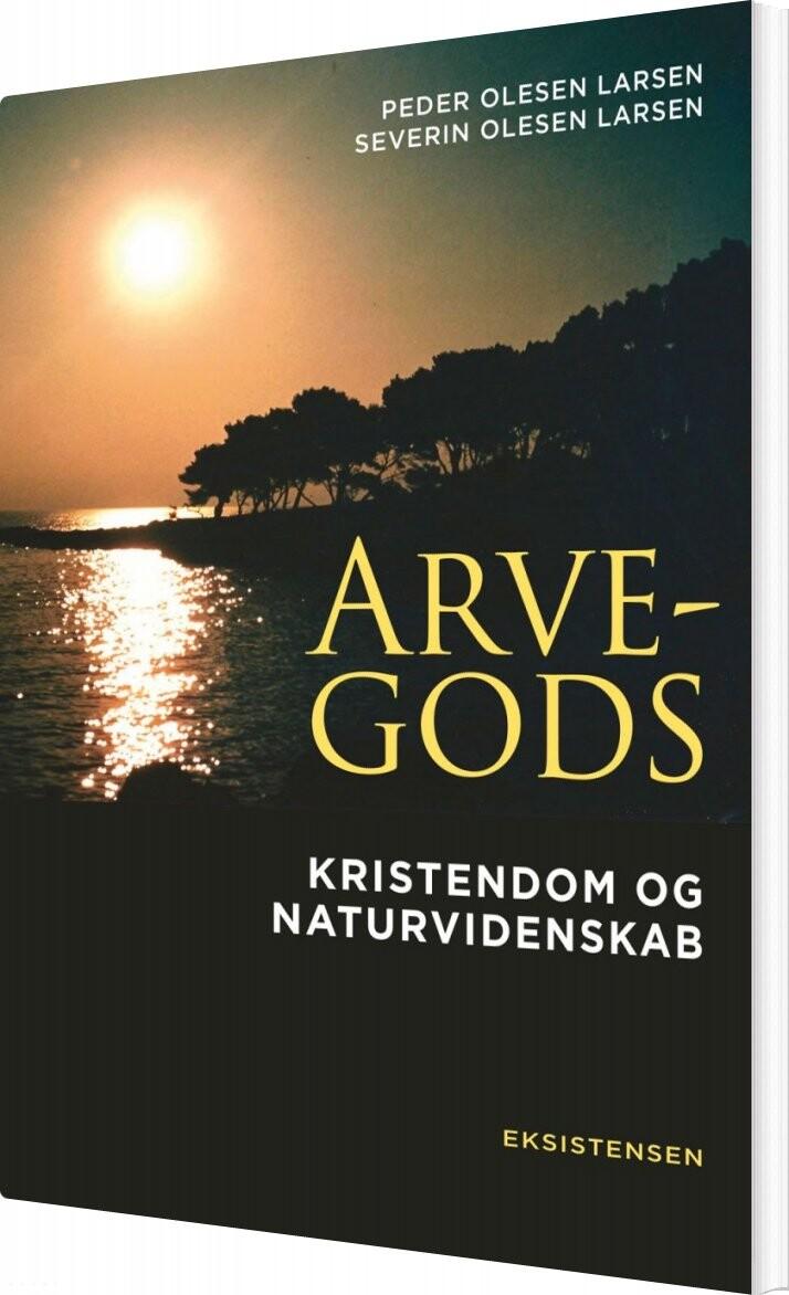 Image of   Arvegods - Peder Olesen Larsen - Bog