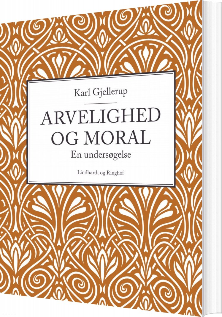 Billede af Arvelighed Og Moral - Karl Gjellerup - Bog