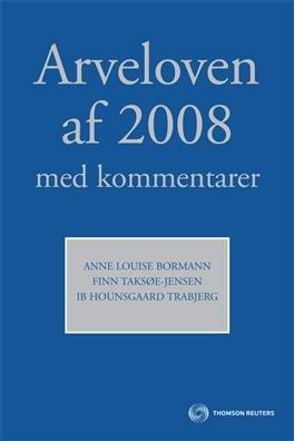 Image of   Arveloven Af 2008 Med Kommentarer - Finn Taksøe-jensen - Bog