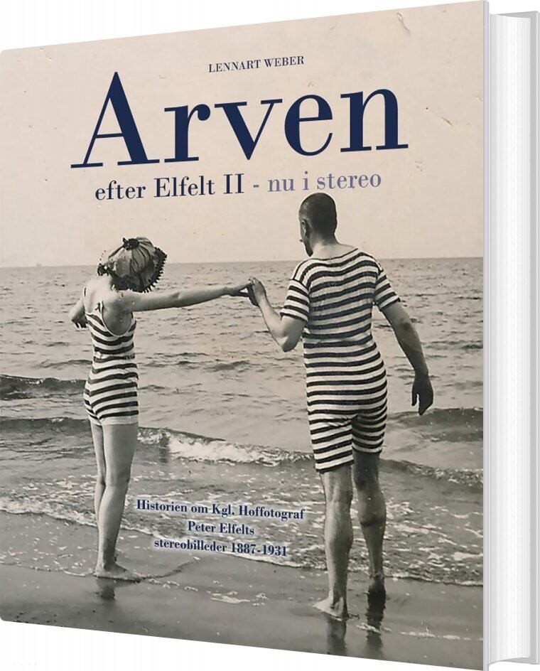 Image of   Arven Efter Elfelt Ii - Nu I Stereo - Lennart Weber - Bog