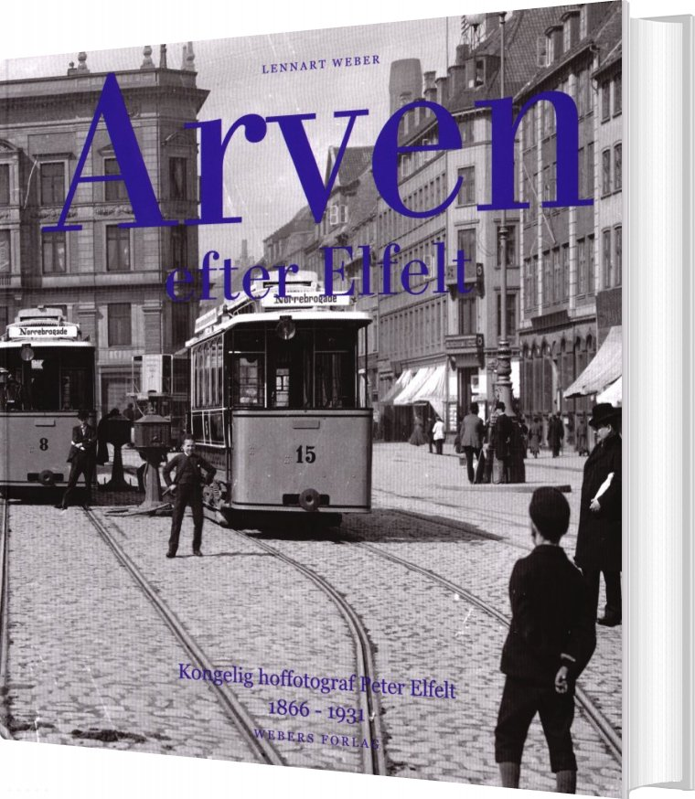 Image of   Arven Efter Elfelt - Lennart Weber - Bog