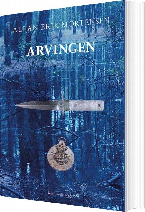 Image of   Arvingen - Allan Erik Mortensen - Bog