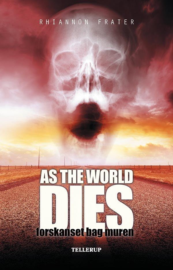 Image of   As The World Dies #2: Forskanset Bag Muren - Rhiannon Frater - Bog
