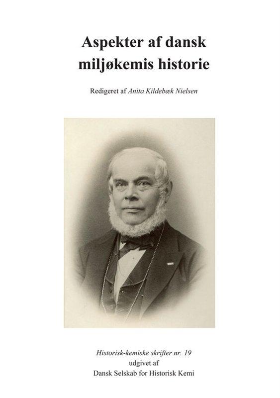 Image of   Aspekter Af Dansk Miljøkemis Historie - Anita Kildebæk Nielsen - Bog