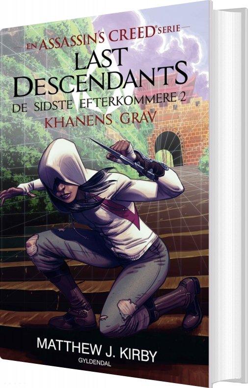 Image of   Assassins Creed - Last Descendants: De Sidste Efterkommere - Khanens Grav - Bog 2 - Matthew J. Kirby - Bog