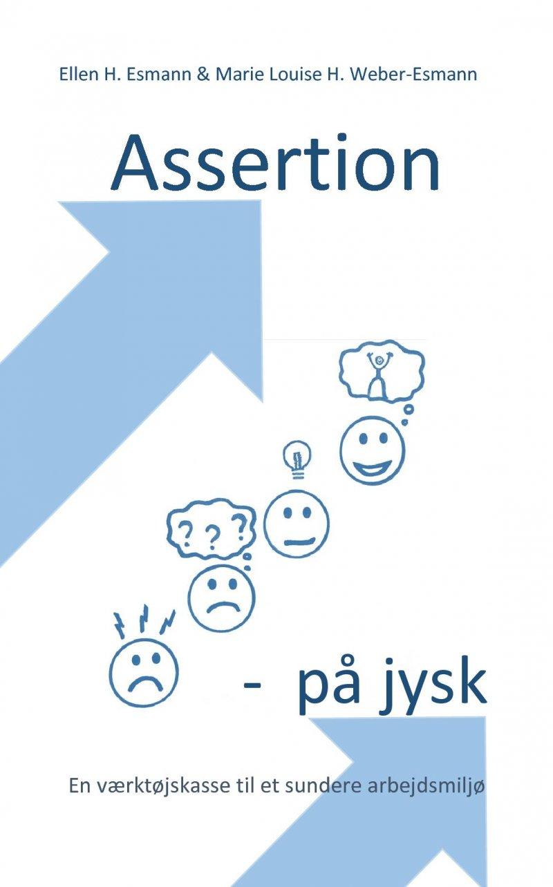 Image of   Assertion På Jysk - Ellen Hald Esmann - Bog