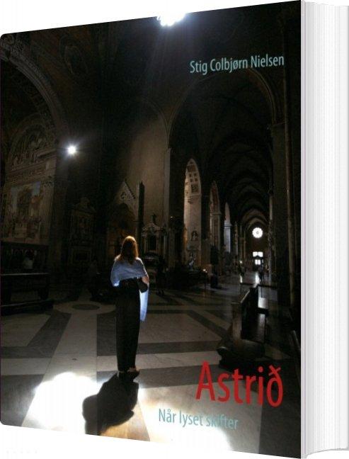 Image of   Astrið - Stig Colbjørn Nielsen - Bog